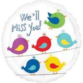 Fóliový balónek We'll Miss You